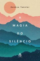 Livro - A magia do silêncio -