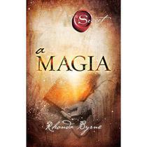 Livro A Magia - Rhonda Byrne - Sextante -