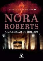 Livro - A Maldição de Hollow  Trilogia A Sina do Sete II - Nora Roberts - Livros