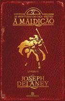 Livro - A maldição (Vol. 2 As aventuras do Caça-Feitiço) -