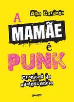 Livro - A mamãe é punk -