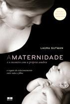 Livro - A maternidade e o encontro com a própria sombra -