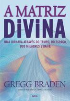 Livro - A Matriz Divina -