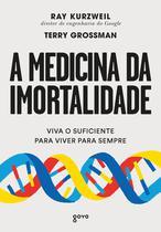 Livro - A medicina da imortalidade -