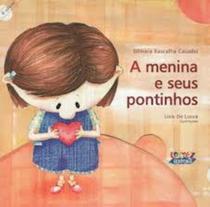Livro - A menina e seus pontinhos -