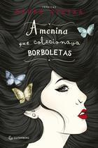Livro - A menina que colecionava borboletas -