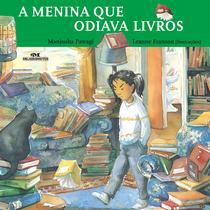 Livro - A Menina Que Odiava Livros -