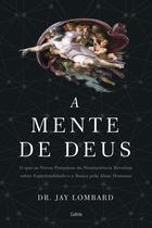 Livro - A mente de Deus - na revelam sobre espiritualidade e a busca pela alma humana