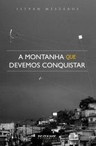 Livro - A montanha que devemos conquistar -