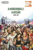 Livro - A Moreninha 2: A missão -