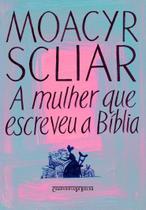 Livro - A mulher que escreveu a Bíblia -