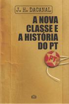 Livro - A nova classe e a história do PT -