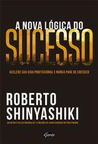 Livro - A nova lógica do sucesso -