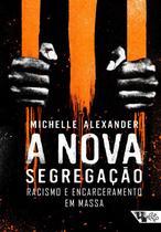 Livro - A nova segregação -
