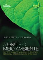 Livro - A Onu E O Meio Ambiente -