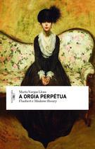 Livro - A orgia perpétua -
