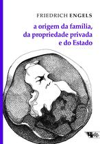 Livro - A origem da família, da propriedade privada e do Estado -