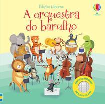Livro - A orquestra do barulho -