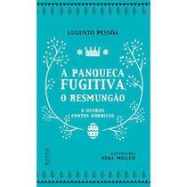 Livro - A panqueca fugitiva, o Resmungão e outros contos nórdicos -