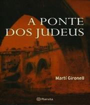 Livro - A ponte dos judeus -