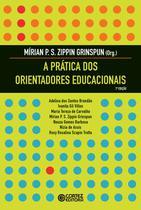Livro - A prática dos orientadores educacionais -