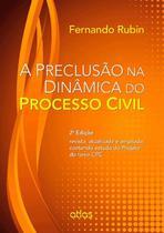 Livro - A Preclusão Na Dinâmica Do Processo Civil -