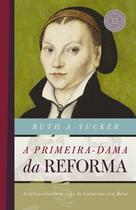 Livro - A primeira-dama da reforma -