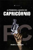 Livro - A primeira legião de Capricórnio - Viseu -