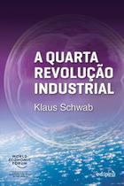 Livro - A Quarta Revolução Industrial -