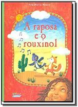 Livro - A raposa e o rouxinol (capa dura) -