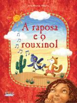 Livro - A raposa e o rouxinol -