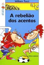 Livro - A rebelião dos acentos -