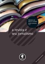 Livro - A Revista e seu Jornalismo -