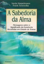 Livro - A Sabedoria da Alma -