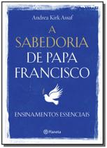 Livro - A sabedoria de Papa Francisco -