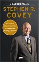 Livro - A sabedoria de Stephen R. Covey -