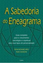 Livro - A Sabedoria do Eneagrama - Guia Completo Para O Crescimento Psicológico E Espiritual Dos Nove Tipos De Personalidade