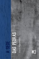 Livro - A sede das pedras -