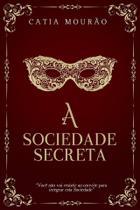 Livro - A Sociedade Secreta -