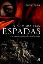 Livro - À sombra das espadas -