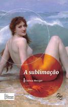 Livro - A sublimação -