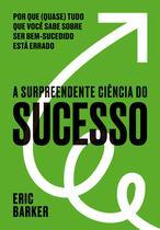 Livro - A surpreendente ciência do sucesso -