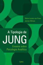 Livro - A Tipologia de Jung - Nova Edição -