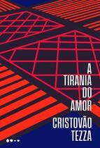 Livro - A tirania do amor -