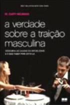 Livro - A verdade sobre a traição masculina -