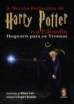 Livro - A versão definitiva de Harry Potter e a filosofia -
