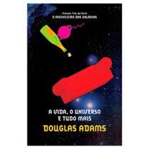 Livro A Vida, o Universo e Tudo Mais Mochileiro das Galáxias BLI-0208 - Sextante - Arqueiro -