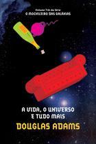 Livro - A vida, o universo e tudo mais -