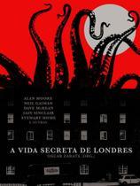 Livro - A vida secreta de Londres -
