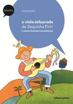 Livro - A viola enluarada de Zequinha Piriri -